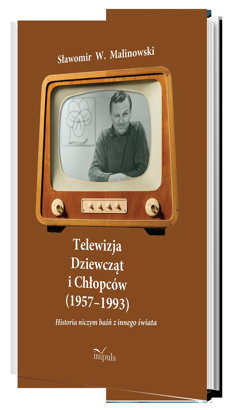 Telewizja Dziewcząt i Chłopców (1957–1993). Historia niczym baśń z innego świata
