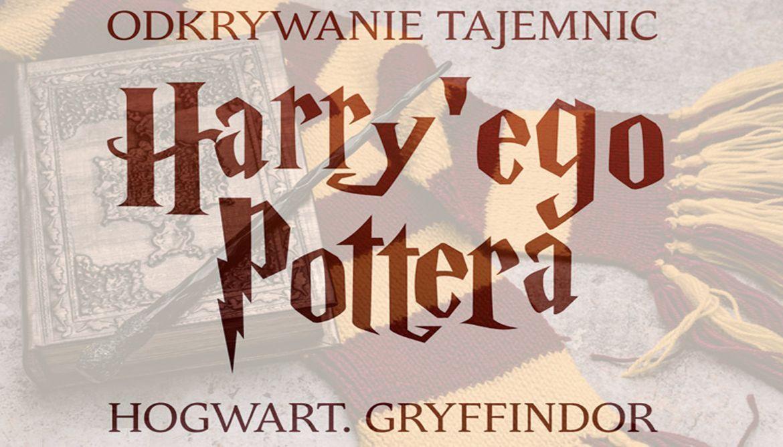 Odkrywanie tajemnic Harry'ego Pottera - PREMIERA