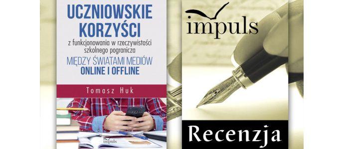 Świat mediów online i offline a uczeń - recenzja